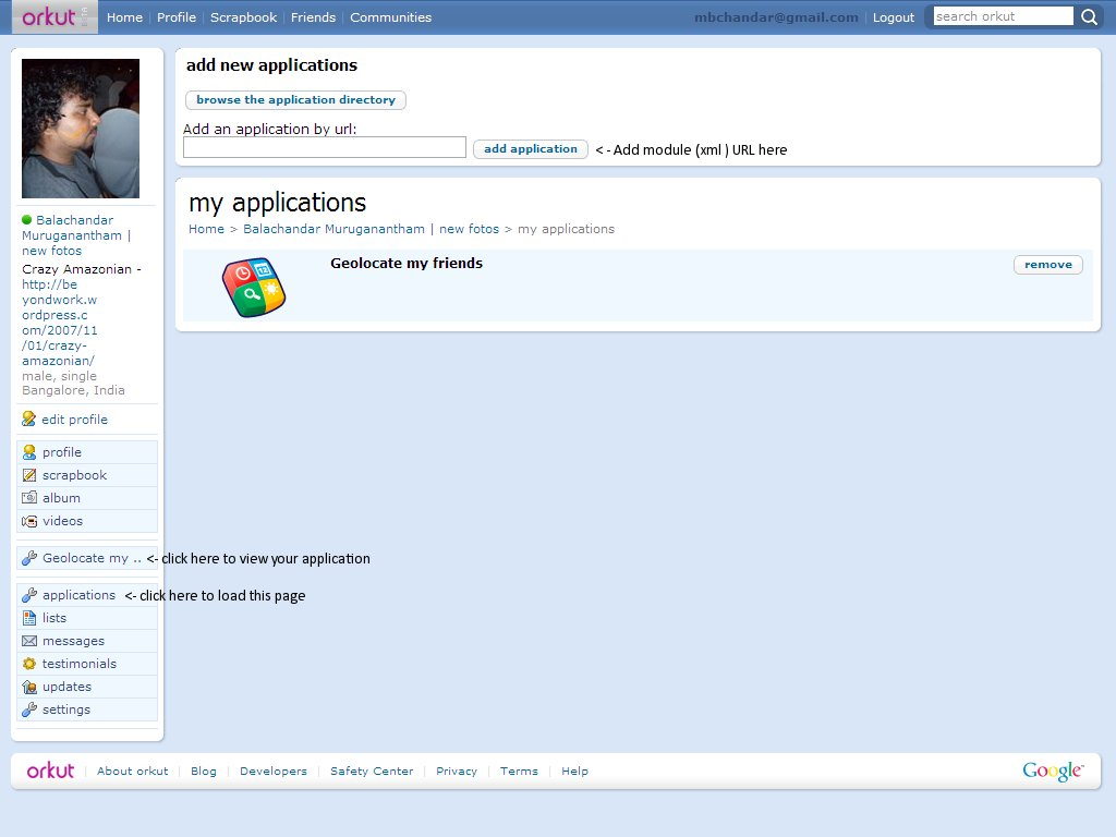 Login to Orkut Sandbox, click on Application link, then give the module URL ...